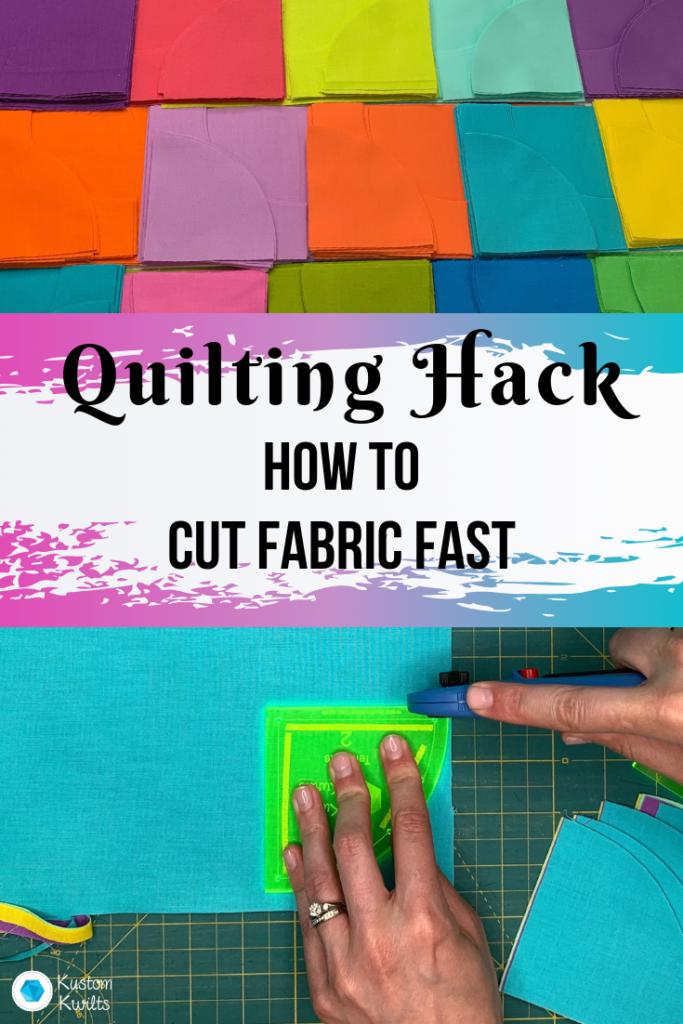 cut fabric fast